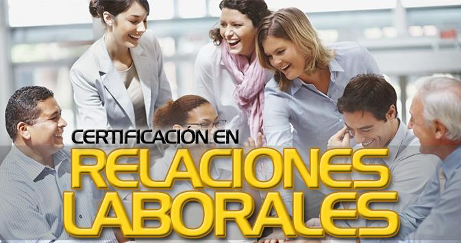 Diplomado: Relaciones Laborales - Supera las Relaciones Laborales