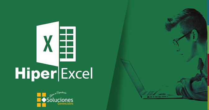 Diplomado: Hiper Excel - Establezca y conozca las estructuras idóneas para la manipulación de información en una hoja de calculo