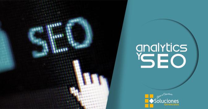 Jornada: Analytics y SEO - Conoce que son analytics y SEO y su importancia ante las redes sociales y paginas web