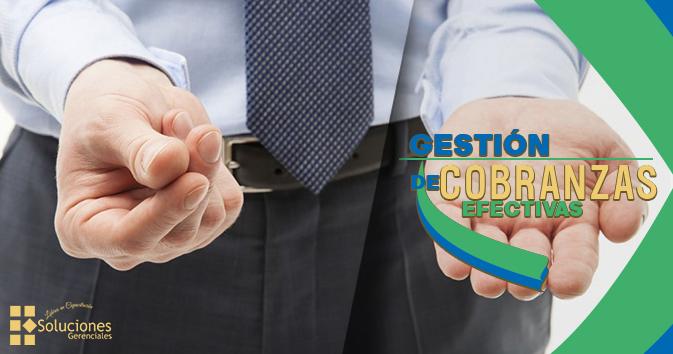 Jornada: Gestión de Cobranzas Efectivas - Obtén herramientas prácticas concretas para realizar una gestión de cobranzas efectivas