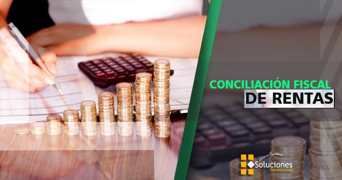 Jornada: Conciliación Fiscal De Rentas - Obtén herramientas necesarias para la determinación del enriquecimiento gravable cumpliendo con los lineamientos legales de la Ley de Impuesto sobre la Renta y su Reglamento