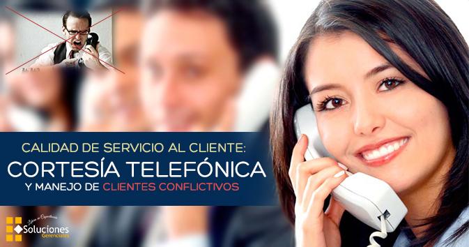 Diplomado: Calidad de Servicio al Cliente, Cortesía Telefónica y Manejo de Clientes Conflictivos - Servicio al Cliente: La diferencia que asegura la fidelidad y el deseo de volver
