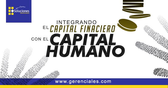 Jornada: Integrando el Capital Financiero con el Capital Humano - Aprenda a Integrar el capital financiero con el capital humano, para lograr que las ideas se transformen en planes de acción y así alcanzar el logro de los objetivos tanto de la organización como de quienes forman parte activa de la gestión de negocios.