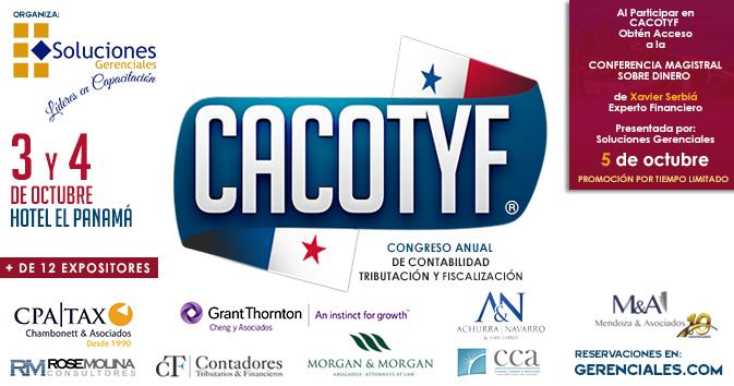 Congreso: Anual de Contabilidad, Tributación y Fiscalización. CACOTYF - PANAMÁ 2017 - Llega el Evento Contable Tributario y Fiscal Más Importante del País