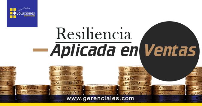 Resiliencia aplicada a las Ventas