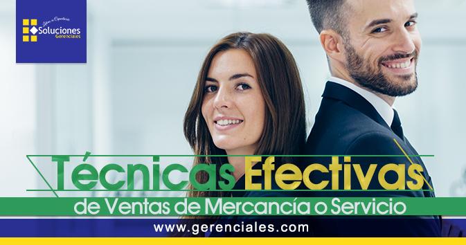 Técnicas efectivas de ventas de mercancía o servicio