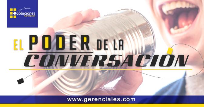 El Poder de la Conversación