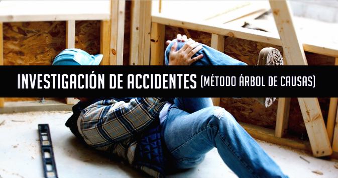 Investigaci n de accidentes m todo rbol de causas for Investigacion de arboles