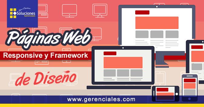 Páginas Web Responsive y Framework de Diseño