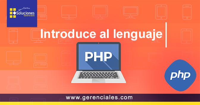 Introduce al lenguaje PHP