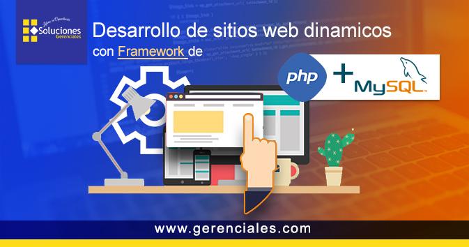 Desarrollo de Sitios Web Dinámicos con Framework de PHP y MySQL
