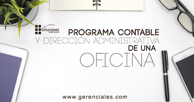 Programa Contable y dirección Administrativa de una Oficina.