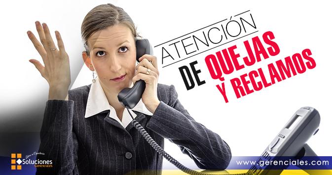 Jornada: Atención de Quejas y Reclamos  - Logre la plena satisfacción de sus clientes, comprendiendo la importancia de manejar eficaz y eficientemente las quejas y reclamos.