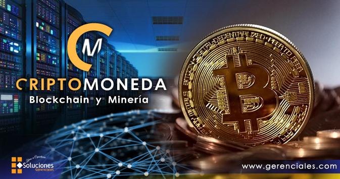 Criptomoneda, Blockchain y Minería