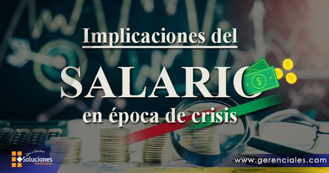 Implicaciones del Salario en Época de Crisis  ONLINE