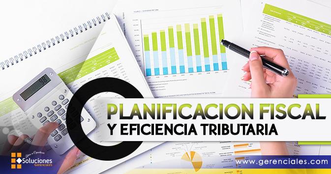 Planificación Fiscal y Eficiencia Tributaria