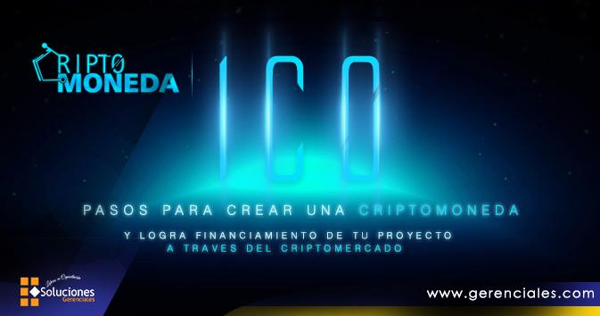 Seminario: Pasos para Crear una Criptomoneda (ICO) y Logra Financiamiento de tu Proyecto a través del Criptomercado - Impulsa tu emprendimiento tecnológico a través de proyectos (ICO) y consigue financiamiento internacional a tu idea.