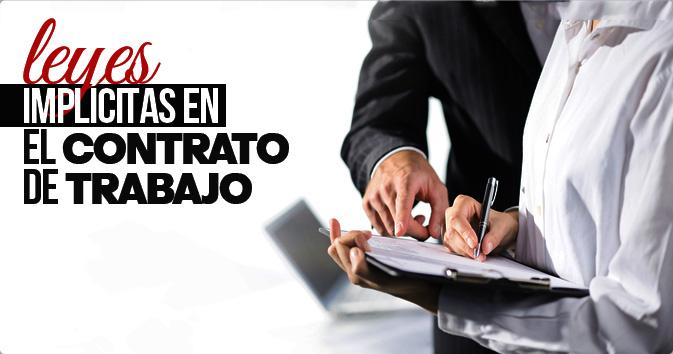 Leyes Implícitas en el Contrato de Trabajo