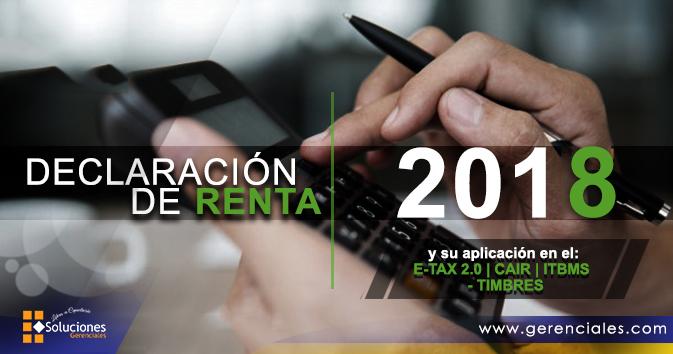 Declaración de Renta 2018 y su aplicación en el: E-TAX 2.0 | CAIR | ITBMS  - TIMBRES