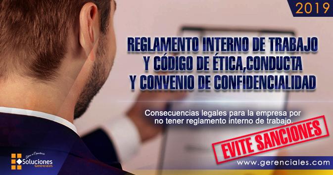 Reglamento Interno de Trabajo y Código de Ética, Conducta y Convenio de Confidencialidad