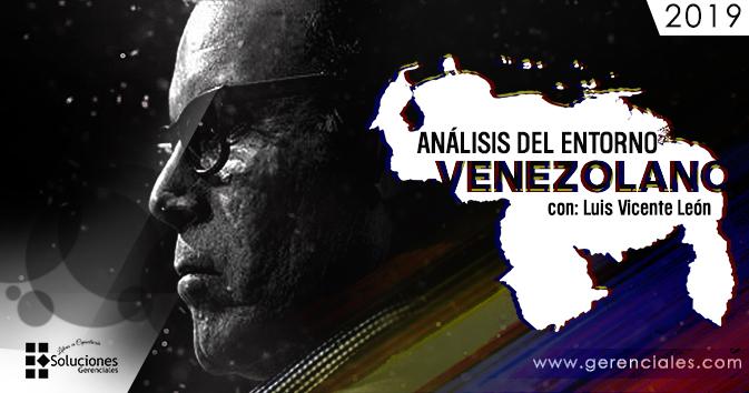 Análisis del Entorno Venezolano con: Luis Vicente León