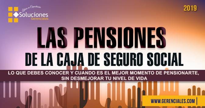 Las Pensiones de la Caja De Seguro Social  ONLINE
