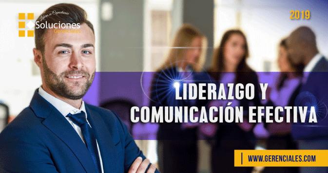 Liderazgo y Comunicación Efectiva