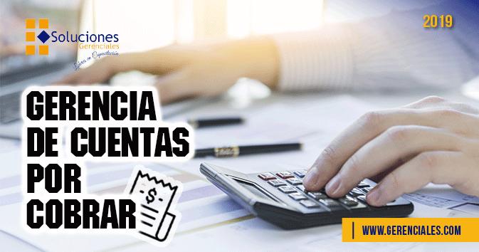 Seminario: Gerencia de Cuentas por Cobrar - Aprende a gestionar efectivamente los cobros a clientes