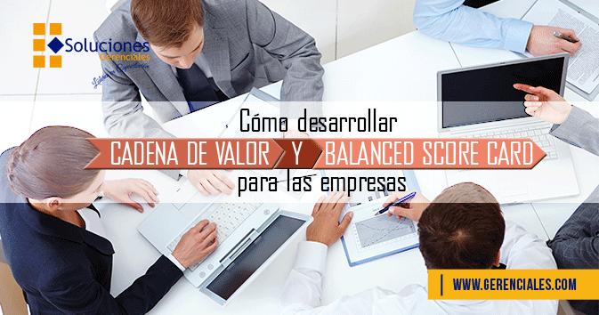 Seminario: Cómo desarrollar cadena de valor y Balanced Score card para las empresas - Desarrolla la estrategia empresarial y a la vez tener una herramienta de control que permita establecer, dar seguimiento a los objetivos de la empresa.