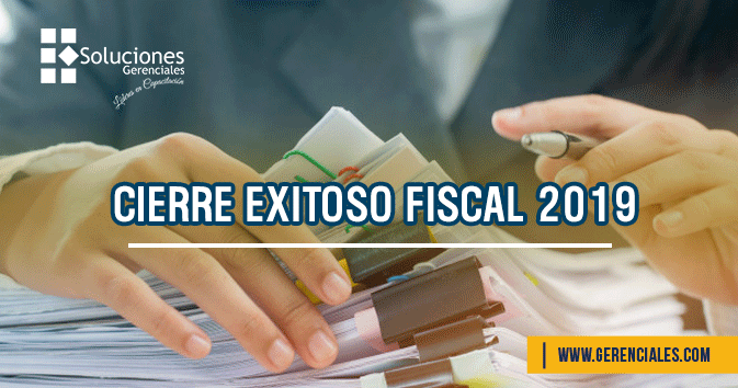 Cierre Exitoso Fiscal 2019
