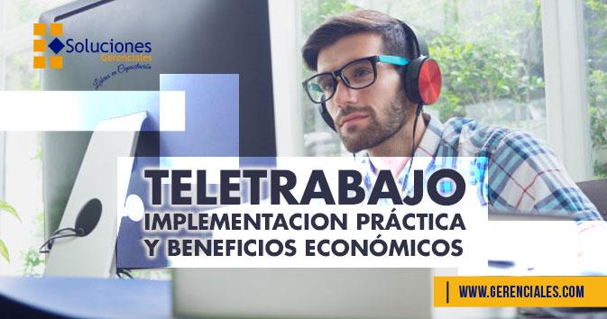 Teletrabajo - Implementación Práctica Y Beneficios Económicos