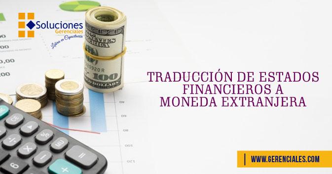 Traducción de Estados Financieros a Moneda Extranjera