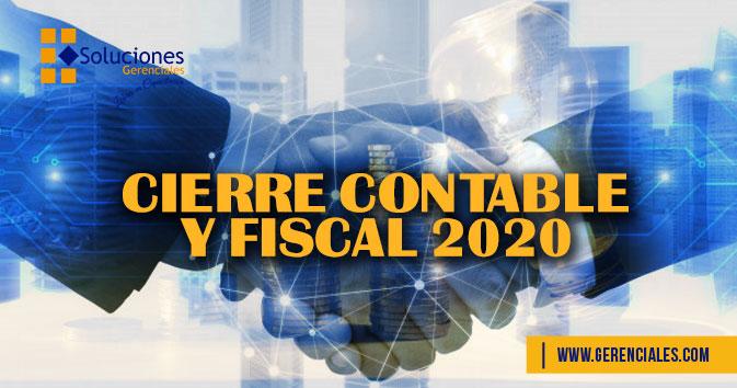 Jornada: Cierre Contable y Fiscal 2020 - Realiza un proceso de planificación efectiva para el cierre del año gravable 2019 y desarrolla un enfoque gerencial para los retos a asumir durante el año 2020