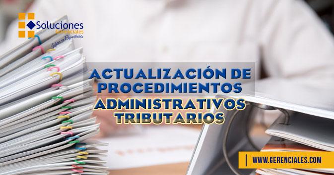 Seminario: Actualización de Procedimientos Administrativos Tributarios - Reajusta tus Conocimientos Administrativos Tributarios