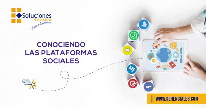 Conociendo Las Plataformas Sociales