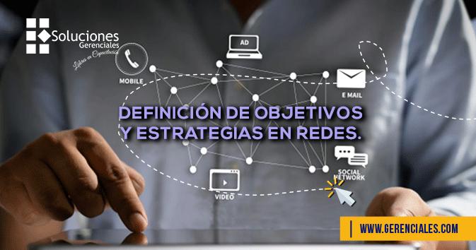 Definición de Objetivos y Estrategias en Redes