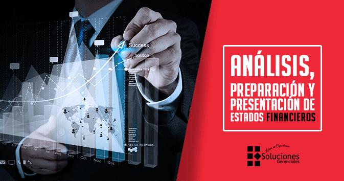 Jornada: Análisis, preparación y presentación de Estados Financieros - Aprenda a realizar efectivamente los Estados Financieros