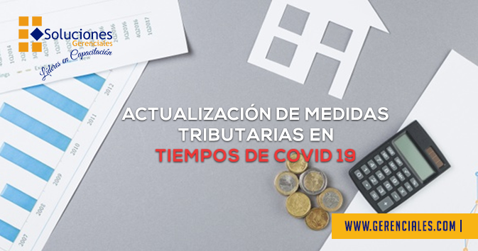 Actualización de Medidas Tributarias en Tiempos de Covid-19  ONLINE