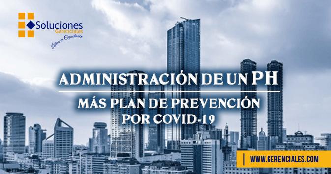 Administración de un PH, más Plan de Prevención por COVID-19  ONLINE