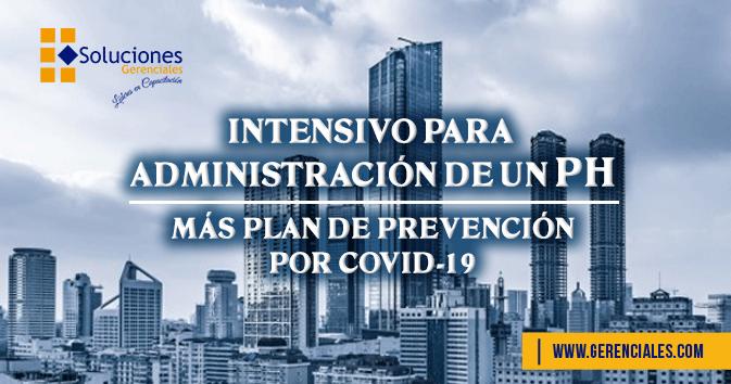 Intensivo para Administración de un PH, más Plan de Prevención por COVID-19  ONLINE