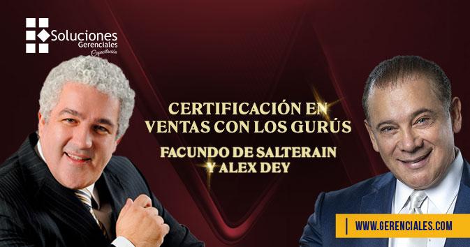 Certificación en Ventas con los Gurús: Facundo De Salterain y Alex Dey  ONLINE