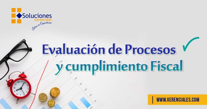 Evaluación de Procesos y Cumplimiento Fiscal  ONLINE