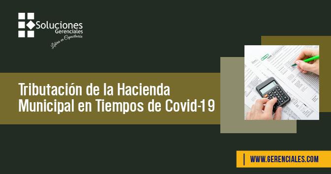 Tributación de la Hacienda Municipal en Tiempos de Covid-19  ONLINE