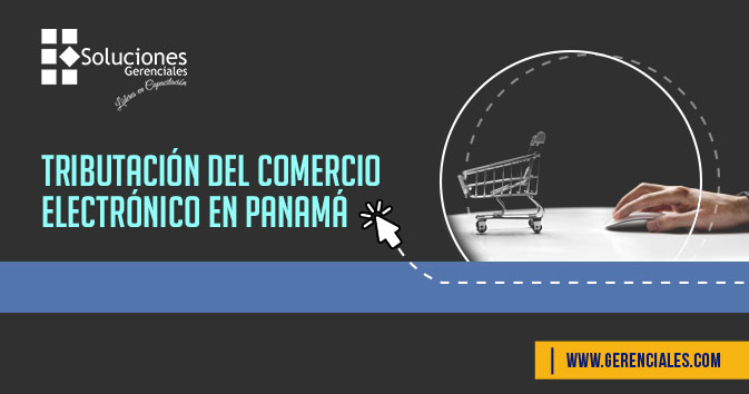 Tributación Del Comercio Electrónico En Panamá  ONLINE