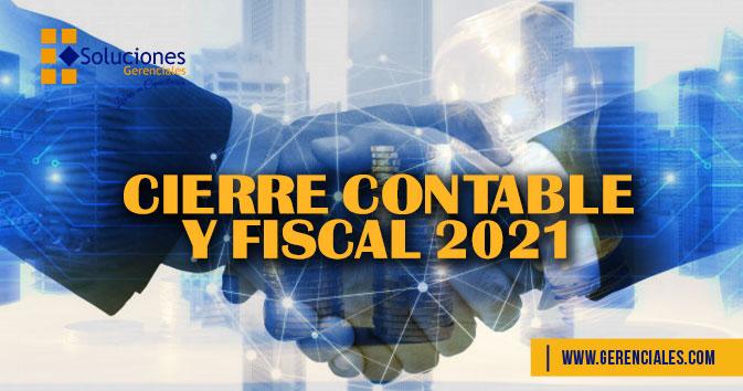 Cierre Contable y Fiscal 2021  ONLINE