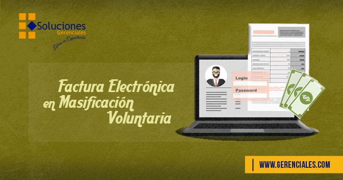 Factura Electrónica en Masificación Voluntaria  ONLINE