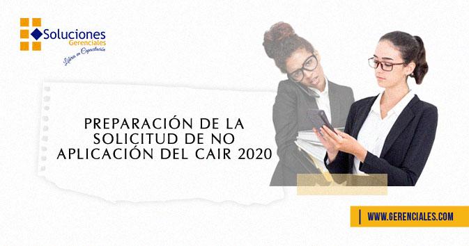 Preparación de la Solicitud de No Aplicación del CAIR 2020  ONLINE