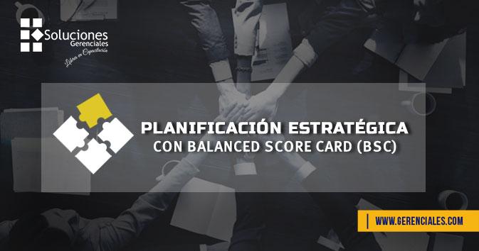 Planificación Estratégica con Balanced Score Card (BSC)  ONLINE