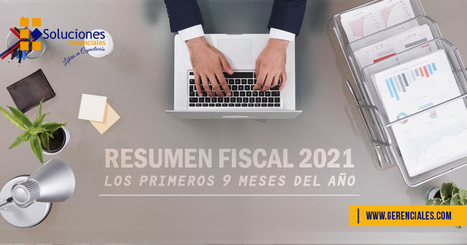 Resumen Fiscal 2021: Los Primeros 9 Meses del Año  ONLINE