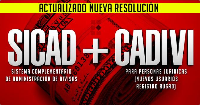 SICAD + CADIVI (Nuevos Usuarios Registro Rusad)